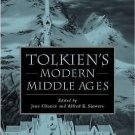 The New Middle Ages: Tolkien's Modern Middle Ages (2008, Hardcover)