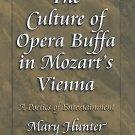 Princeton Studies in Opera: The Culture of Opera Buffa in Mozart's Vienna : A...
