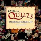 Crazy for Quilts : A Celebration of the Quilter's Art by Margret Aldrich...