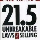 Jeffrey Gitomer's 21. 5 Unbreakable Laws of Selling : Universal Truths for...