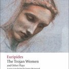 Oxford World's Classics: Trojan Women and Other Plays by Byron Gallery Staff...