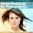 Adobe Photoshop CS4 for Photographers : A Professional Image Editor's Guide...