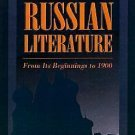 A History of Russian Literature : From Its Beginnings to 1900 by D. S. Mirsky...
