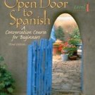 Open Door to Spanish : A Conversation Course for Beginners, Level 1 by...
