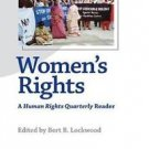 Women's Rights : A Human Rights Quarterly Reader (2006, Paperback)
