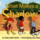 Let's-Read-and-Find-Out-Science: What Makes a Shadow? Stage 1 by Clyde Robert...