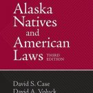 Alaska Natives and American Laws by David S. Case and David A. Voluck (2002,...