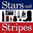 Stars and Stripes : Facts and Folklore about the U. S. A. by Pamela...