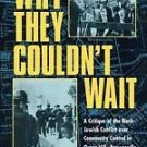 Why They Couldn't Wait : A Critique of Black-Jewish Conflict over Community...