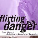 Qualitative Studies in Psychology: Flirting with Danger : Young Women's...