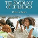 Sociology for a New Century: The Sociology of Childhood by William A. Corsaro...