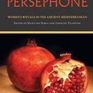 Studies in Ancient Folklore and Popular Culture: Finding Persephone : Women's...