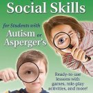 A Quest for Social Skills for Students with Autism or Asperger's :...