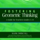 Fostering Geometric Thinking : A Guide for Teachers, Grades 5-10 by Michael...