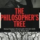 Philosopher's Tree : A Selection of Michael Faraday's Writings by Michael...