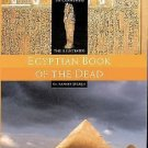 The Illustrated Egyptian Book of the Dead : A New Translation with Commentary...