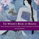 The Women's Book of Healing by Diane Stein (2004, Paperback, Revised)