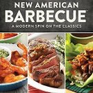 Weber's New American Barbecue : A Modern Spin on the Classics by Jamie...