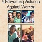 Men's Work in Preventing Violence Against Women (2003, Hardcover)