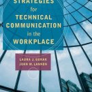 Strategies for Technical Communication in the Workplace by John M. Lannon and...