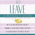 Learning to Leave : A Women's Guide by Lynette Triere and Richard Peacock...