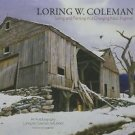 Loring W. Coleman : Living and Painting in a Changing New England, an...
