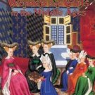 Women and Girls in the Middle Ages Medieval World: Set of 6 by Kay Eastwood...