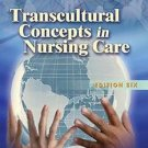Transcultural Concepts in Nursing Care by Joyceen S. Boyle and Margaret M....