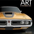 Art of the Muscle Car by David Newhardt (2013, Hardcover, New Edition)