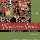 Ways of the World : A Global History with Sources by Eric W. Nelson and...