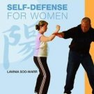 A Young Woman's Guide to Health and Well-Being: Self-Defense for Women by...