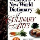 Webster's New World Dictionary of the Culinary Arts by Steven Labensky, Sarah...