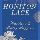 New Patterns in Honiton Lace by Barry Biggins and Caroline Biggins (2003,...
