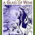 The Cook's Classic Library: An Omelette and a Glass of Wine by Elizabeth...