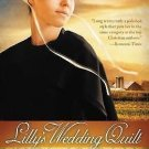A Patch of Heaven Novel: Lilly's Wedding Quilt Bk. 2 by Kelly Long (2011,...