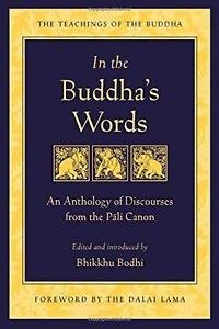 The Teachings of the Buddha: In the Buddha's Words : An Anthology of...