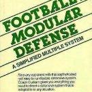 Football's Modular Defense : A Simplified Multiple System by John W. Durham...