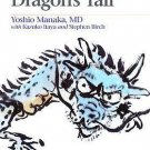Chasing the Dragon's Tail : Theory and Practice of Acupuncture in the Work of...