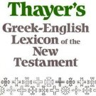 Greek-English Lexicon of the New Testament : Numerically Coded to Strong's...
