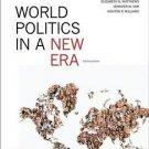 World Politics in a New Era by Steven L. Spiegel, Elizabeth G. Matthews,...