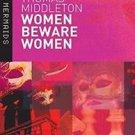 New Mermaids: Women Beware Women by William C. Carroll and Thomas Middleton...