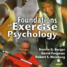 Foundations of Exercise Psychology, 2nd Edition by David Pargman, Robert S....