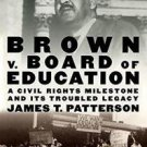 Pivotal Moments in American History: Brown V. Board of Education : A Civil...