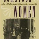 Shepperson Series in History Humanities: Comstock Women : The Making of a...