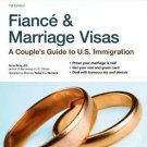 Fiance and Marriage Visas : A Couple's Guide to US Immigration by Ilona M....
