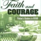 A Test of Faith and Courage : Patton's Raiders in WWII by Oscar B. Ladner...
