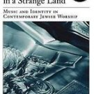 American Musicspheres: The Lord's Song in a Strange Land : Music and Identity...