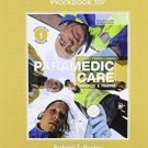 Workbook for Paramedic Care Vol. 1 : Principles and Practice by Robert S....