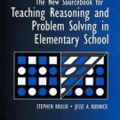 The New Sourcebook for Teaching Reasoning and Problem Solving in Elementary...