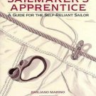 The Sailmaker's Apprentice : A Guide for the Self-Reliant Sailor by Emiliano...